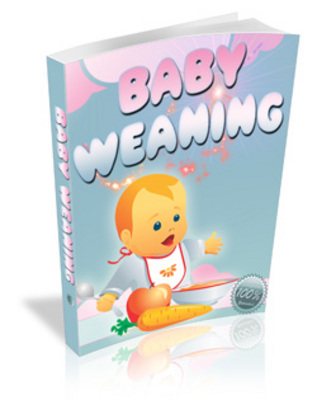 Product picture Baby Weaning - Tips and Resources for Weaning Your Baby