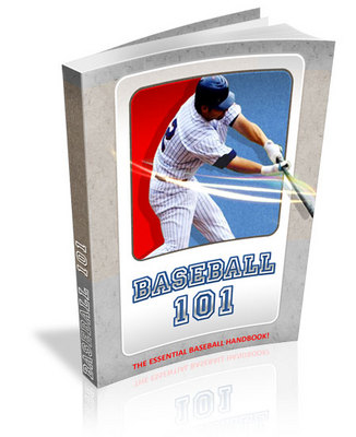 Product picture Baseball 101: The Essential Baseball Handbook