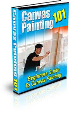 Product picture Canvas Painting 101: Beginners Guide to Canvas Painting